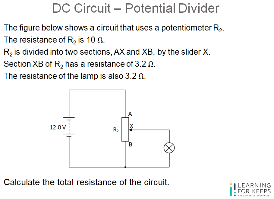 Question Guide – DC Circuit – Potential Divider